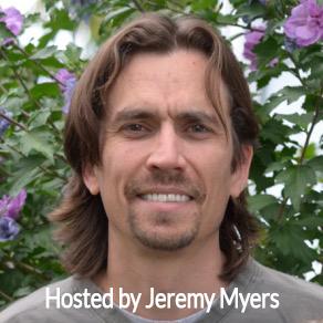 Hosted by Jeremy Myers